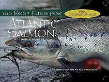 100 Best Flies for Atlantic Salmon by Topher Browne