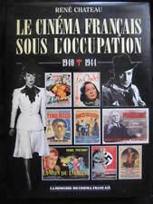 René Chateau Le cinéma français sous l'occupation 1940 1944 Affiches de Film