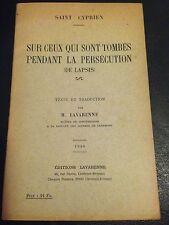 SUR CEUX QUI SONT TOMBES PENDANT LA PERSECUTION de SAINT CYPRIEN, 1940, EGLISE