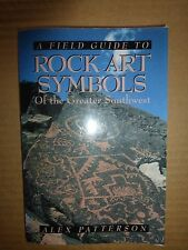 A Field Guide to Rock Art Symbols of the Greater Southwest by Alex Patterson.129