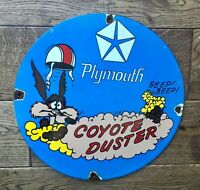 """Old Vintage Plymouth Coyote Duster Heavy Porcelain Sign 12"""" Gas & Oil Sign"""