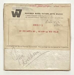 BOB DYLAN If You Gotta Go, Go Now PUBLISHING DEMO TAPE SENT TO BYRDS MANAGER