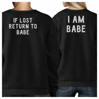 If Lost Return To Babe And I Am Babe Matching Couple Black Sweatshirts