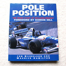 Pole Position: Inside Formula One by Maurice Hamilton. F1 Williams Inside Look