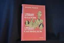 Literary Giants, Literary Catholics by Joseph Pearce (2005, Hardcover)