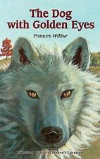 Dog With the Golden Eyes by Frances Wilbur (1998)