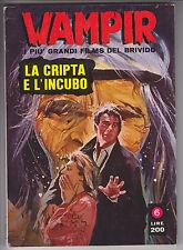 WAMPIR i più grandi film DEL BRIVIDO  n. 6  ed. Ponzoni 1970 #  edicola
