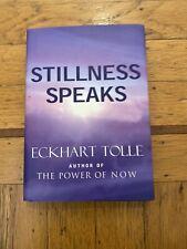 Stillness Speaks - Hardcover By Tolle, Eckhart - VERY GOOD