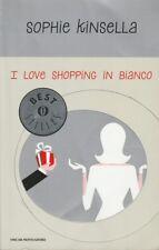 (Sophie Kinsella) I love shopping in bianco 2011 Mondadori Oscar