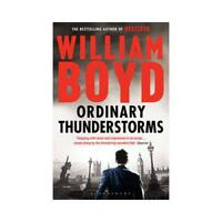 Ordinary Thunderstorms by William Boyd (author)
