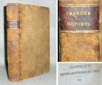 Antique Law Book United States US Supreme Court Cases William Cranch 1809 1st Ed