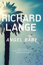 Angel Baby by Richard Lange (2014, Paperback)