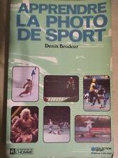APPRENDRE LA PHOTO DE SPORT DE DENIS BRODEUR