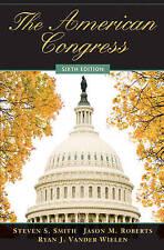The American Congress, Vander Wielen, Ryan J., Roberts, Jason M., Smith, Steven