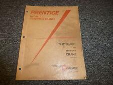 Prentice 6T Crane Boom Forestry Equipment Parts Catalog Manual Book