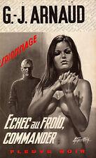 Echec au froid, Commander // G.J. ARNAUD // Fleuve Noir - Espionnage / 1 Edition