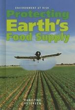 Protecting Earth's Food Supply (Environment at Risk)
