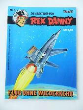 Die Abenteuer von Rex Danny - Heft Nr: 6. Comic - Bastei Verlag.