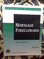 New York Practice Monograph Series Mortgage Foreclosures 2010-2011 FREE SHIPPING