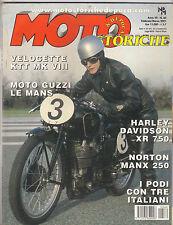 MOTO STORICHE 03 2001 HARLEY DAVIDSON XR 750 - NORTON MANX 250- GUZZI LE MANS