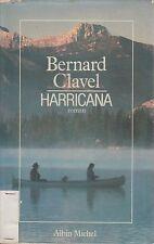 HARRICANA / BERNARD CLAVEL / ALBIN MICHEL