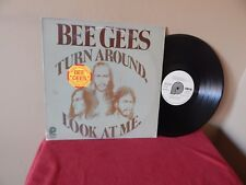 """BEE GEES : TURN AROUND LOOK AT ME   12""""      33 RPM    LP    PICKWICK WHITE"""