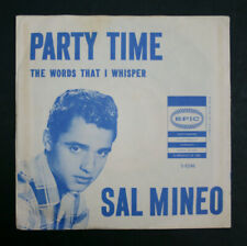 SAL MINEO - Party Time / The Words That I Whisper  45 with Picture Sleeve
