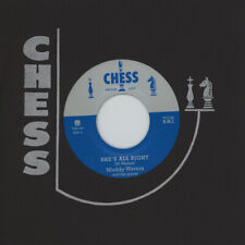 "MUDDY WATERS MANISH BOY - SHE'S ALL RIGHT 7"" VINYL SINGLE NEW CHESS RECORDS"