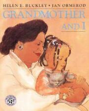 Grandmother and I by Buckley, Helen Elizabeth