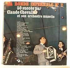 """33T Claude CHEVALIER LP 12"""" RONDE INFERNALE N°2 50 Succès Musette BARCLAY 82371"""
