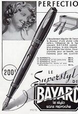 BAYARD STYLO PEN SUPERSTYLE PUBLICITE PUB 1940 FRENCH AD