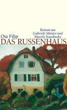 Filip, Ota - Das Russenhaus: Roman um Gabriele Münter und Wassily Kandinsky /4