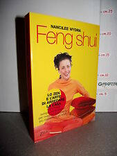 LIBRO Nancilee Wydra FENG SHUI lo zen a l'arte di arredare la casa 150 consigli
