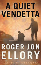 A Quiet Vendetta, Ellory, R.J., 0752860607, Very Good Book