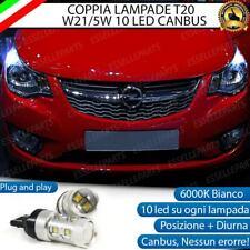 COPPIA LAMPADE T20 10 LED W21/5W DIURNE + POSIZIONE OPEL KARL 6000K CANBUS