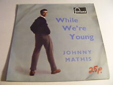 JOHNNY MATHIS While We're Young   Fontana 1950s UK P/S EP