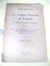 LA LANGUE FRANÇAISE AU CANADA,1915,Henri Bourassa