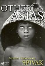 Other Asias by Gayatri Chakravorty Spivak (2008, Paperback)