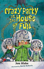 Crazy party at the house of fun by Jon Blake Paperback
