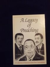 A Legacy of Preaching, A Collection of Sermons from Two Generations, 1991 NP1347