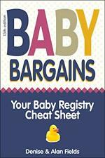 Baby Bargains: Your Baby Registry Cheat Sheet! Honest & Ind... by Fields, Denise