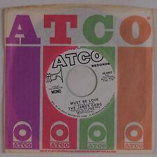 JAMES GANG: Must Be Love USA ATCO Promo 45 DJ Joe Walsh NM