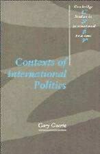 Contexts of International Politics by Goertz, Gary (Hardback book, 1994)
