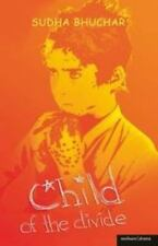 Modern Plays: Child of the Divide by Sudha Bhuchar (2006, Paperback)