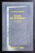 Luciano Anselmi, Nudo in albergo, Ed. Camunia, 1985