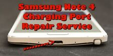 Samsung Galaxy Note 4 Charger Charging Port Repair Replacement Service