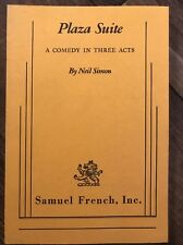 Plaza Suite, A Comedy in three acts By Neil Simon, Samuel French, inc. New