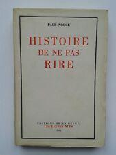 """Paul NOUGé """" Histoire de na pas rire """" E.O. Les Lèvres Nues, 1956 surréalisme"""