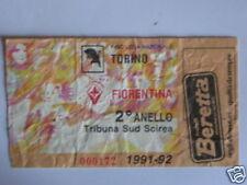 TORINO - FIORENTINA BIGLIETTO TICKET 1991 / 92