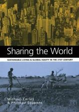 Sharing the World: Sustainable Living and Global Equity in the 21st Century